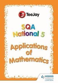 Thomas Strang - TeeJay SQA National 5 Applications of Mathematics.