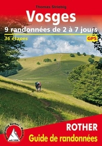 Thomas Striebig - Vosges - 9 randonnées de 2 à 7 jours.