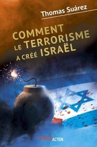 Openwetlab.it Comment le terrorisme a créé Israël Image