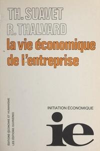 Thomas Suavet et Robert Thalvard - La vie économique de l'entreprise.