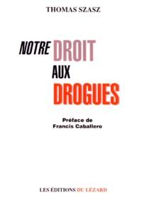 Rhonealpesinfo.fr Notre droit aux drogues Image