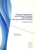 Thomas Szende - Politiques linguistiques, apprentissage des langues et francophonie en Europe centrale et orientale - Les défis de la diversité.