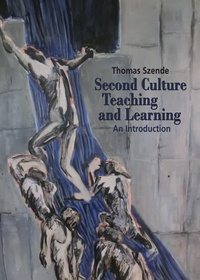 Thomas Szende - Second Culture Teaching and Learning.