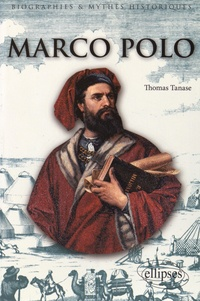 Marco Polo - Thomas Tanase |