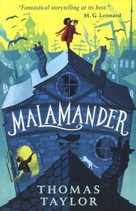 Thomas Taylor - Malamander.