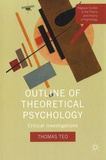 Thomas Teo - Outline of Theoretical Psychology - Critical Investigations.