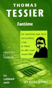 Thomas Tessier - Fantôme.