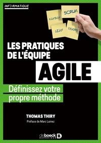 Thomas Thiry - Les méthodologies de l'équipe agile - Définissez votre propre méthode.