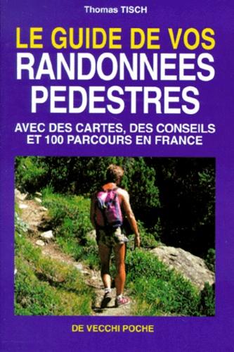 Thomas Tisch - Le guide de vos randonnées pédestres.