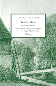 Livre réel téléchargement ebook Goûter Dieu  - Méditations choisies (Litterature Francaise) PDF MOBI par Thomas Traherne 9782845902947