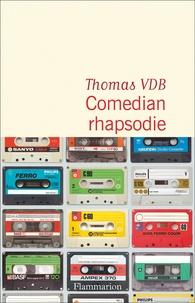 Thomas VDB - Comedian rhapsodie.