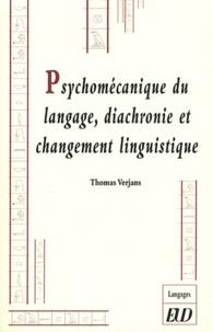 Thomas Verjans - Psychomécanique du langage, diachronie et changement linguistique.