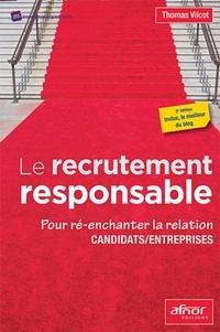 Le recrutement responsable - Pour ré-enchanter la relation candidats / entreprises.pdf