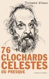 Thomas Vinau - 76 clochards célestes ou presque.