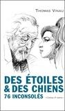 Thomas Vinau - Des étoiles et des chiens - 76 inconsolés.