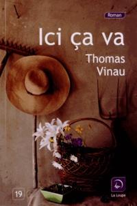 Téléchargements gratuits de livres audio mp3 en ligne Ici ça va par Thomas Vinau (French Edition)