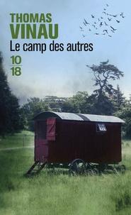 Ebooks et téléchargements gratuits Le camp des autres RTF MOBI FB2 par Thomas Vinau 9782264072672 en francais