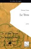 Thomas Vinau - Le Trou.