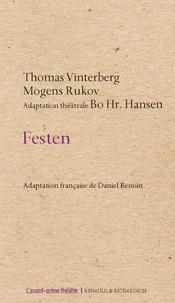 Thomas Vinterberg et Mogens Rukov - Festen.