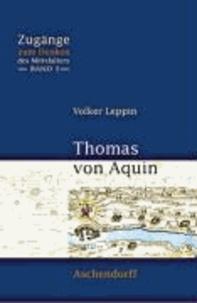 Thomas von Aquin - Zugänge zum Denken des Mittelalters.