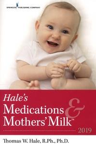 Hales Medications & Mothers Milk - A Manual of Lactational Pharmacology.pdf