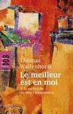 Thomas Wallenhorst - Le meilleur est en moi - A la recherche de mes compétences.