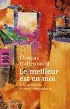 Thomas Wallenhorst - Le meilleur est en moi.