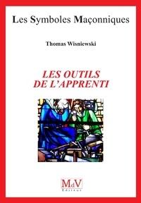 Thomas Wiesniewski - Les outils de l'apprenti.