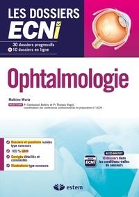 Ophtalmologie - Thomas Wurtz pdf epub