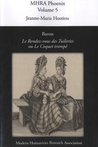 Galabria.be Baron, Le Rendez-vous des Tuileries, ou Le Coquet Trompé - Critical Texts, Phoenix, Volume 5 Image