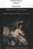 Thomas Wynn - Delisle de Sales, Théâtre d'amour & Baculard D'Arnaud, L'art de foutre, ou Paris foutant - Critical Texts, Phoenix, Volume 3.