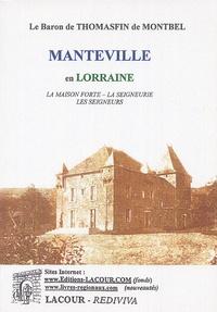 Thomasfin de Montbel - Manteville en Lorraine.