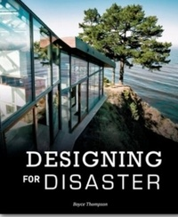 Thompson Boyce - Designing for disaster.
