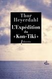 """Thor Heyerdahl - L'Expédition du """"Kon-Tiki"""" - Sur un radeau à travers le Pacifique."""