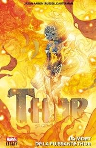 Téléchargements de livres gratuits en pdf Thor - La mort de la puissante Thor (French Edition) DJVU par