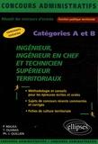 Thouati Ouanas et Philippe-Jean Quillien - Ingénieur Ingénieur en chef et Technicien supérieur territoriaux, Concours externes Catégories A et B.