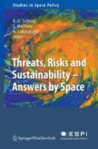 Threats, Risks and Sustainability - Answers by Space - Answers by Space.