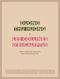 Thu Huong Duong - Les collines d'eucalyptus.
