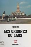 Thu Tinh Võ - Les origines du Laos.