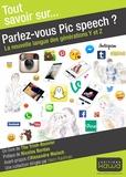 Thu Trinh-Bouvier - Parlez-vous Pic speech ? - La nouvelle langue des générations Y et Z.