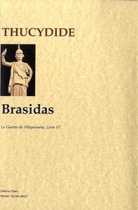 Thucydide - Brasidas - La Guerre du Péloponnèse, livre 4.