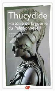Thucydide - Histoire de la guerre du Péloponnèse - Tome 1.