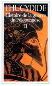 Thucydide - Histoire de la guerre du Péloponnèse - Tome 2.