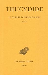 Thucydide - La guerre du Péloponèse - Tome 2, 1re partie, Livre 2.