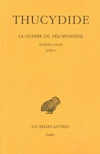 Thucydide - La guerre du Peloponnèse - Tome 1, Introduction, Livre 1.