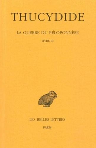 Thucydide - La Guerre du Péloponnèse - Livre 3.