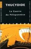 Thucydide - La Guerre du Péloponnèse - Tome 1, Livres I et II, édition bilingue français-grec.