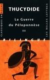 Thucydide - La Guerre du Péloponnèse - Tome 3, Livres VI, VII, VIII, édition bilingue français-grec.