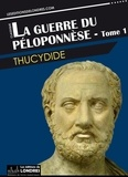 Thucydide Thucydide - La guerre du Péloponnèse - tome 1.