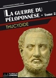 Thucydide Thucydide - La guerre du Péloponnèse - tome 2.